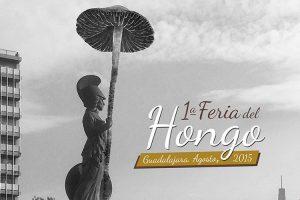 1era Feria del Hongo, Guadalajara 2015