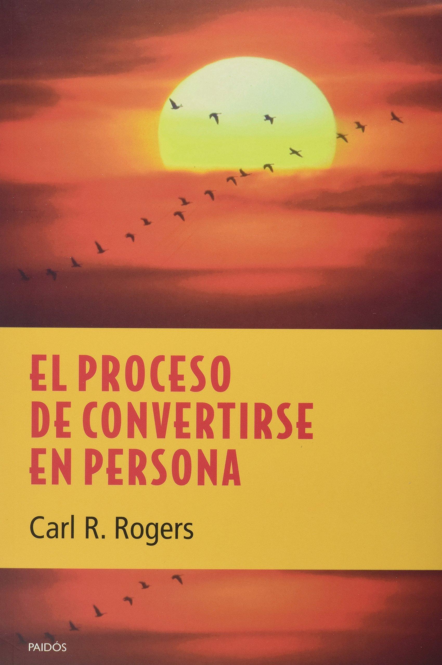 Este soy yo. Autobiografía de Carl R. Rogers