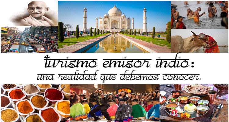 Turismo emisor de India: una realidad que debemos conocer